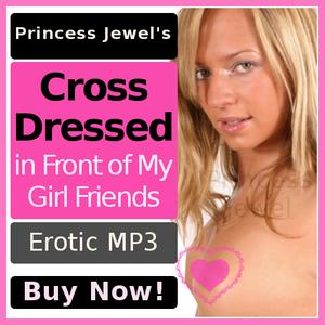 Cross Dressed Sissy Humiliation MP3